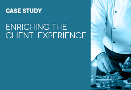 Case Study: Enriching the Client Experience