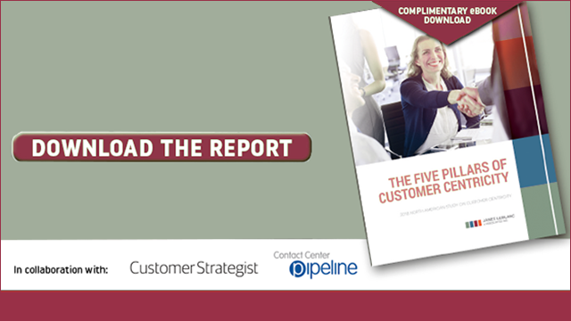 Download The Five Pillars of Customer Centricity: 2018 North American Study on Customer Centricity. In collaboration with Customer Strategist and Contact Center Pipeline
